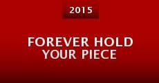Película Forever Hold Your Piece