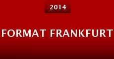 Format Frankfurt (2014) stream
