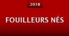 Película Fouilleurs Nés