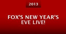 Película Fox's New Year's Eve Live!