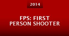 FPS: First Person Shooter (2014)