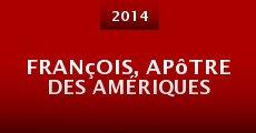 Película François, apôtre des Amériques