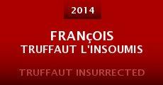 Película François Truffaut l'insoumis