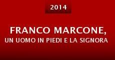 Franco Marcone, Un Uomo in Piedi e la Signora Vestita di Nebbia (2014)