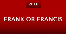 Película Frank or Francis
