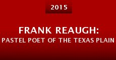Película Frank Reaugh: Pastel Poet of the Texas Plains