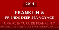 Película Franklin & Friends Deep Sea Voyage