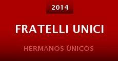 Ver película Fratelli unici