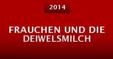 Frauchen und die Deiwelsmilch (2014) stream