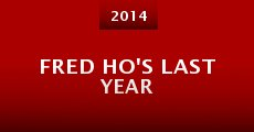 Fred Ho's Last Year (2014)