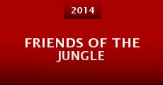 Película Friends of the Jungle