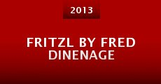 Fritzl by Fred Dinenage (2013) stream