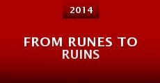 From Runes to Ruins (2014) stream