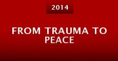 Película From Trauma to Peace