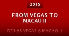 Película From Vegas to Macau II