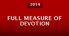Película Full Measure of Devotion