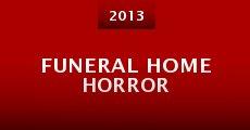 Funeral Home Horror (2013) stream
