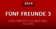 Fünf Freunde 3 (2014) stream
