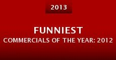 Película Funniest Commercials of the Year: 2012