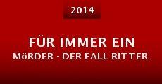 Ver película Für immer ein Mörder - Der Fall Ritter