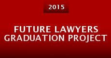 Película Future Lawyers Graduation Project