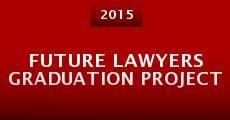 Película Future Lawyers Graduation Project
