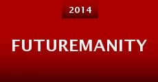 Futuremanity (2014) stream