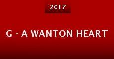 Película G - A Wanton Heart