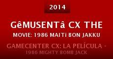 Gêmusentâ CX the Movie: 1986 Maitî bon jakku (2014) stream