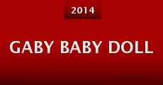 Película Gaby Baby Doll