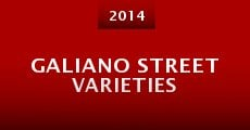 Galiano Street Varieties