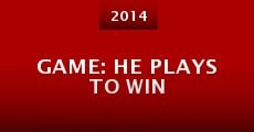 Película Game: He Plays to Win