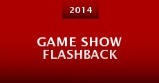 Game Show Flashback (2014) stream
