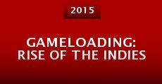 Película Gameloading: Rise of the Indies