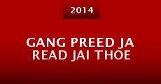Gang Preed Ja Read Jai Thoe (2014)