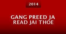 Película Gang Preed Ja Read Jai Thoe