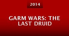 Película Garm Wars: The Last Druid