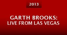 Película Garth Brooks: Live from Las Vegas