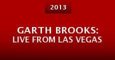 Garth Brooks: Live from Las Vegas (2013) stream
