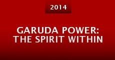 Garuda Power: the spirit within