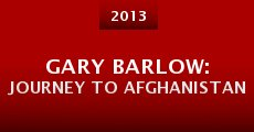 Gary Barlow: Journey to Afghanistan (2013) stream