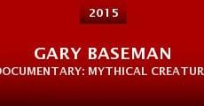 Película Gary Baseman Documentary: Mythical Creatures