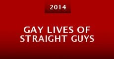 Gay Lives of Straight Guys (2014) stream