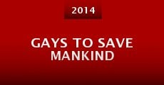 Película Gays to Save Mankind