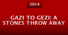 Gazi to Gezi: A Stones Throw Away (2014)