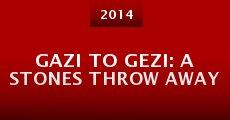 Gazi to Gezi: A Stones Throw Away (2014) stream