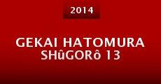 Película Gekai Hatomura Shûgorô 13