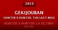 Gekijouban Hunter x Hunter: The Last Mission (2013) stream