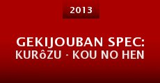 Gekijouban SPEC: Kurôzu - Kou no hen (2013) stream