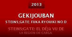 Gekijouban Steins;Gate: Fuka ryouiki no dejavu